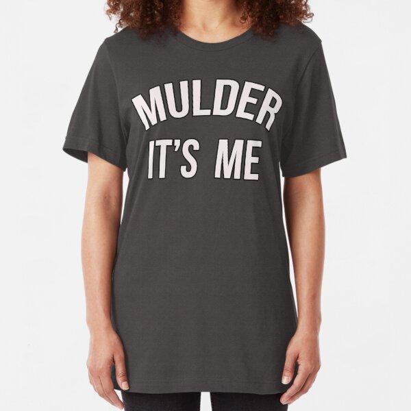 Mulder, It's Me Slim Fit T-Shirt