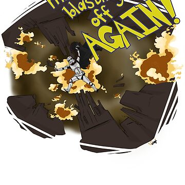 Blasting Off Again!! by luvusagi