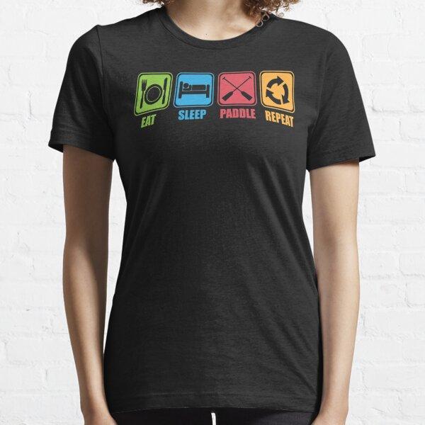 Eat, Sleep, Paddle, Repeat Essential T-Shirt