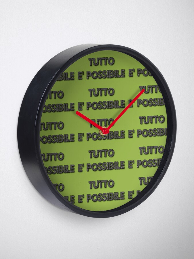 Alternate view of Say it in Italian-Anything is Possible Clock