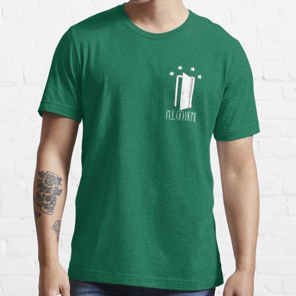 I'll Go home pocket open door - Everyday Shane Dawson discounted Essential T-Shirt
