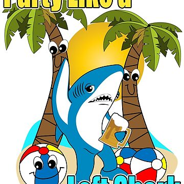 Party Like a Left Shark  by Amznfx