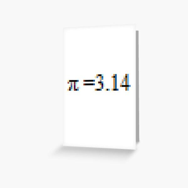 π - pi Greeting Card