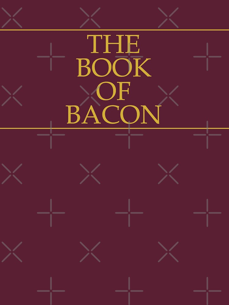 The Book of Bacon by Thogek