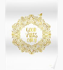 Good Vibes Only Golden Poster