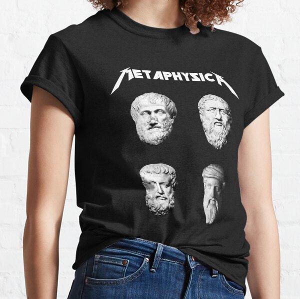 Metaphysica - camisa divertida de la filosofía del metal Camiseta clásica