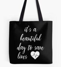 Bolsa de tela Es un hermoso día para salvar vidas. Cita de Grey's.