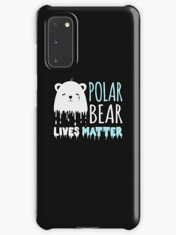 "Polar Bear Lives Matter"" Case & Skin for Samsung Galaxy by jaygo | Redbubble"
