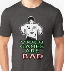 Video games are bad Unisex T-Shirt