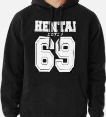 Hentai 69 Shirt Pullover Hoodie