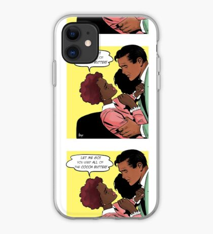 You Used All Of The Cocoa Butter iPhone Case