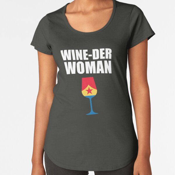 Wine-der Woman Premium Scoop T-Shirt