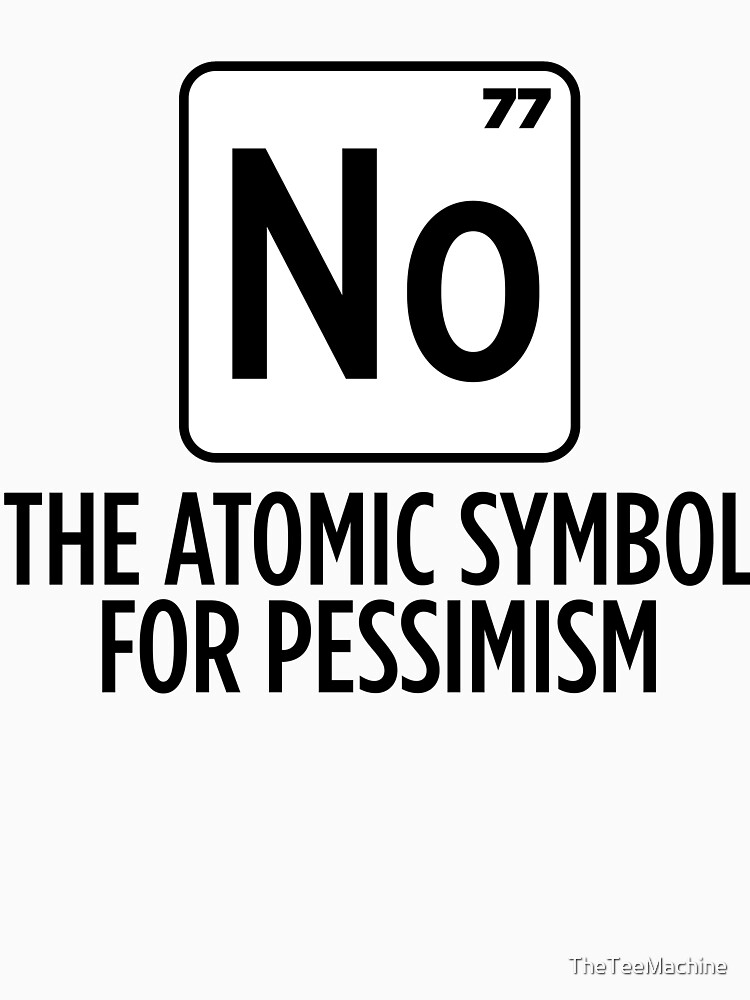 No The Atomic Symbol For Surprise Sticker T Shirt Gift For