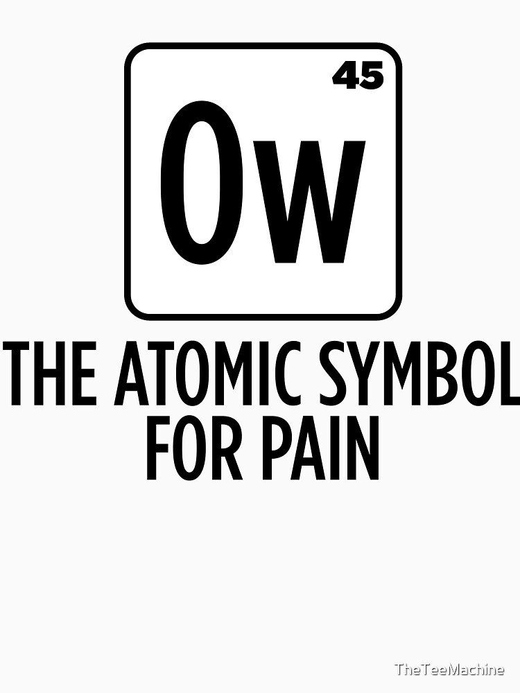 Ow The Atomic Symbol For Pain Sticker T Shirt Gift For Chemistry