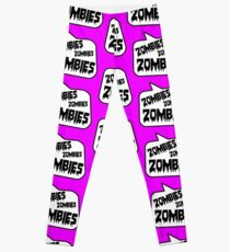ZOMBIES ZOMBIES ZOMBIES SPEECH BUBBLE by Zombie Ghetto Leggings