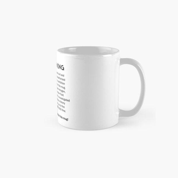 FBI Warning! Classic Mug