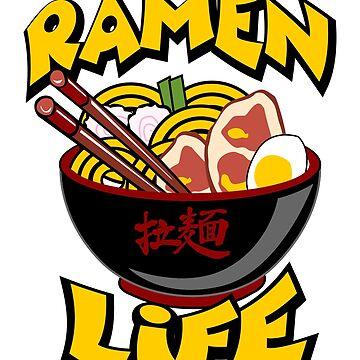 Ramen Life by thisismerch