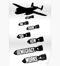Let Me Show You How Democracy Works Poster
