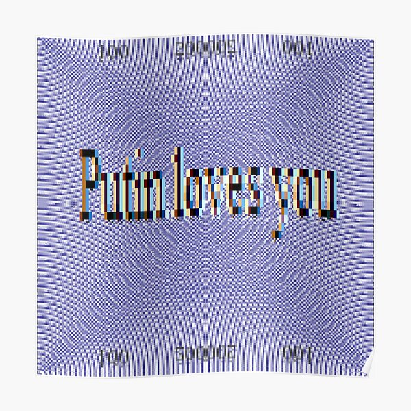 Putin Loves You Poster