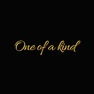 One of a Kind For Those Who Are Golden by TNTs