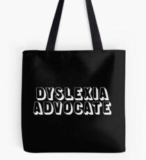 DYSLEXIA ADVOCATE Tote Bag