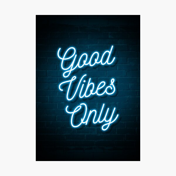 Good Vibes Only - Neon (Blue) Photographic Print
