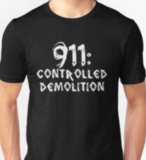 911: Controlled Demolition Unisex T-Shirt