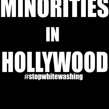Support Minorities in Hollywood by thisismerch