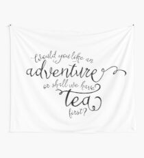 Adventure or tea? Wall Tapestry