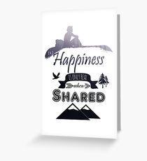 Into the Wild - Happiness is only real when Shared Greeting Card