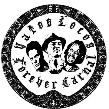 Vatos Locos Forever Carnal by mihalygyulai