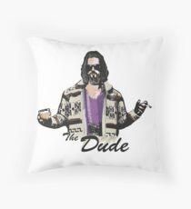 The Dude (the big lebowski) Throw Pillow