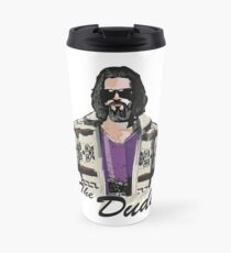 The Dude (the big lebowski) Travel Mug