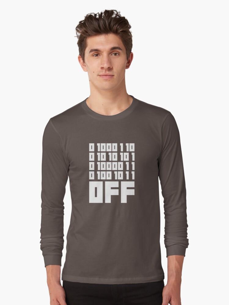 Fuck Off - Binary Code Long Sleeve T-Shirt Front