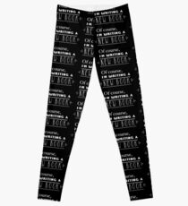 Of course, I'm writing a new book! Leggings