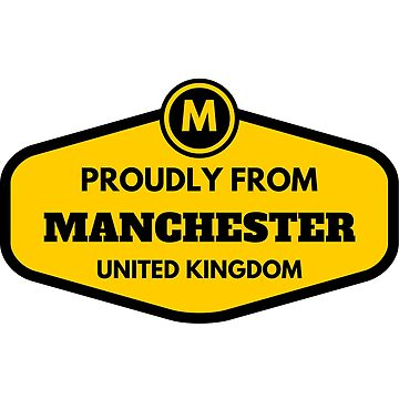 Proudly From Manchester United Kingdom by flylikeakiwinz