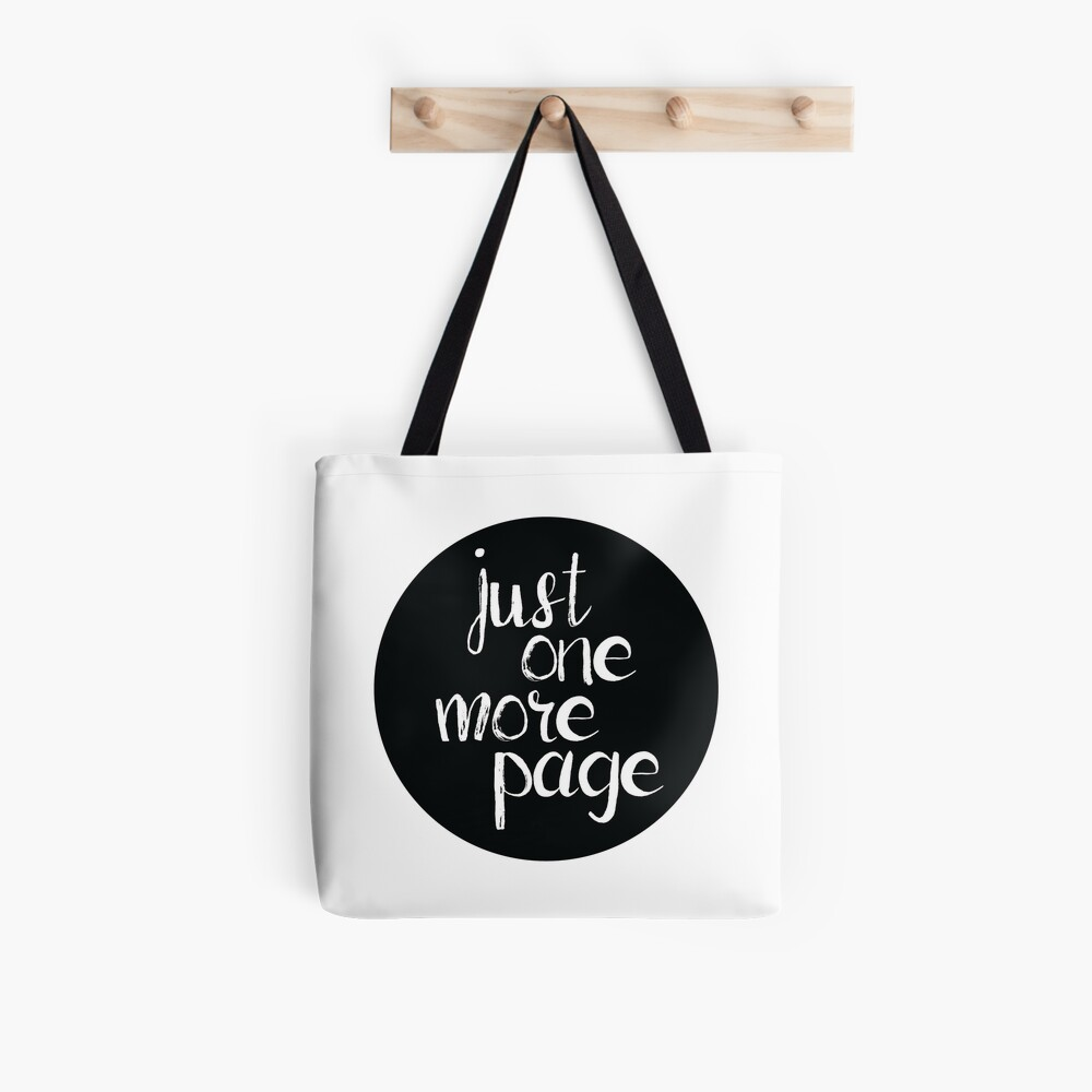 Just One More Page Tote Bag