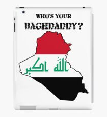 Who's Your Baghdaddy? (Flag) iPad Case/Skin