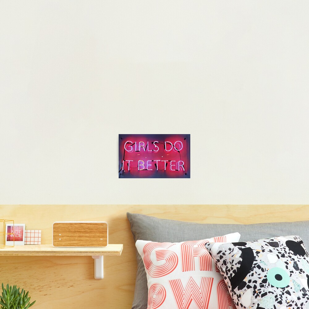 Girls Do It Better Neon Photographic Print