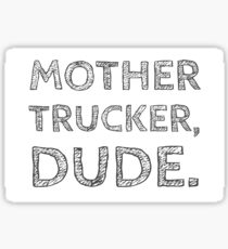 Vine Mother Trucker Sticker