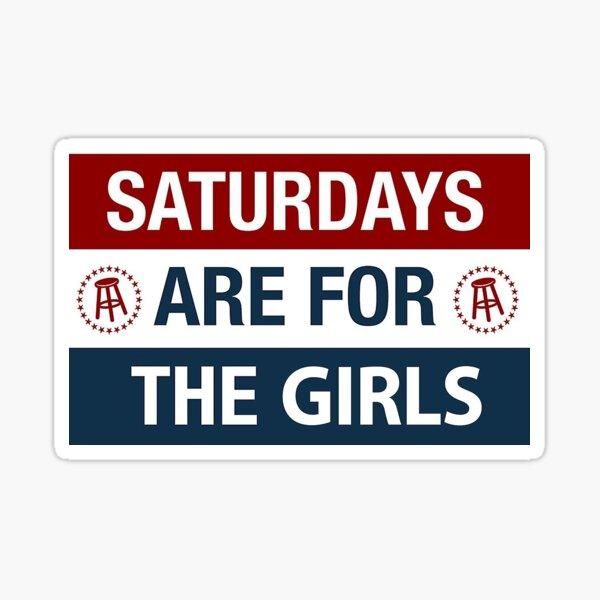 Sayurdays are for the girls Sticker