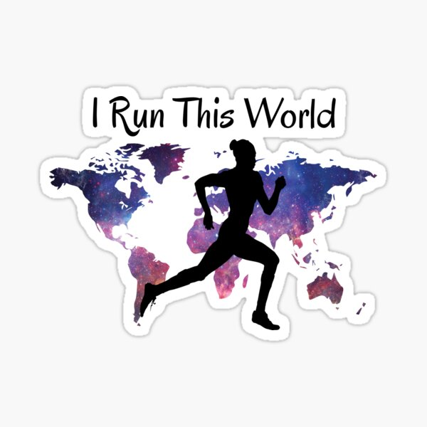 I Run This World Girl Woman Runner Sticker