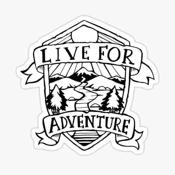 Live for Adventure Sticker