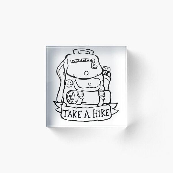 Take a Hike - Backpack Acrylic Block