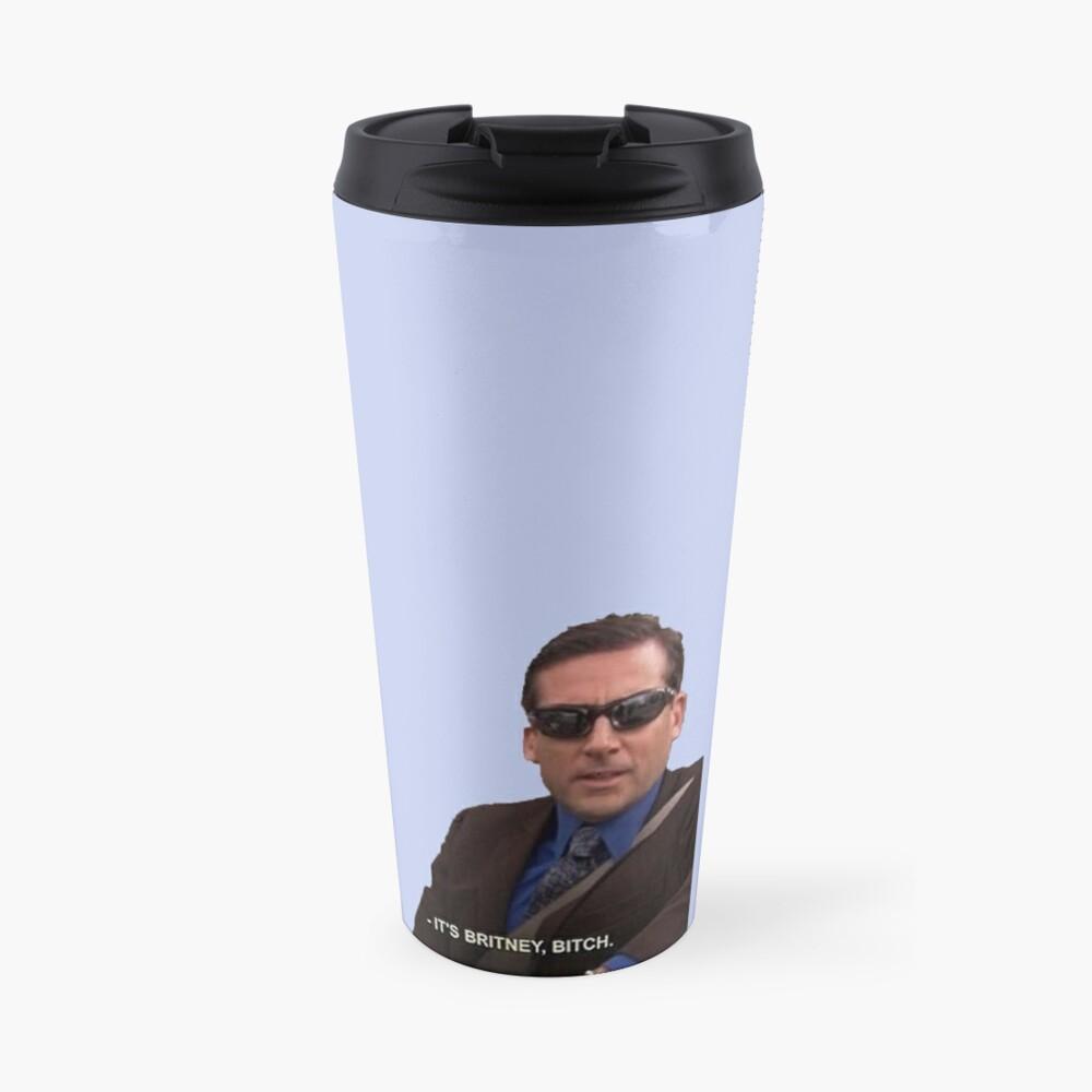 michael scott, the office - it's britney, bitch Travel Mug
