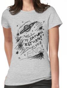 'Will My Saturn Returns Ever End' T-Shirt