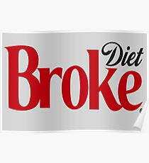 Diet Broke Poster