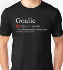 Goalie Gang Shirt Torwart Definition Fußball Hockey Slim Fit T-Shirt