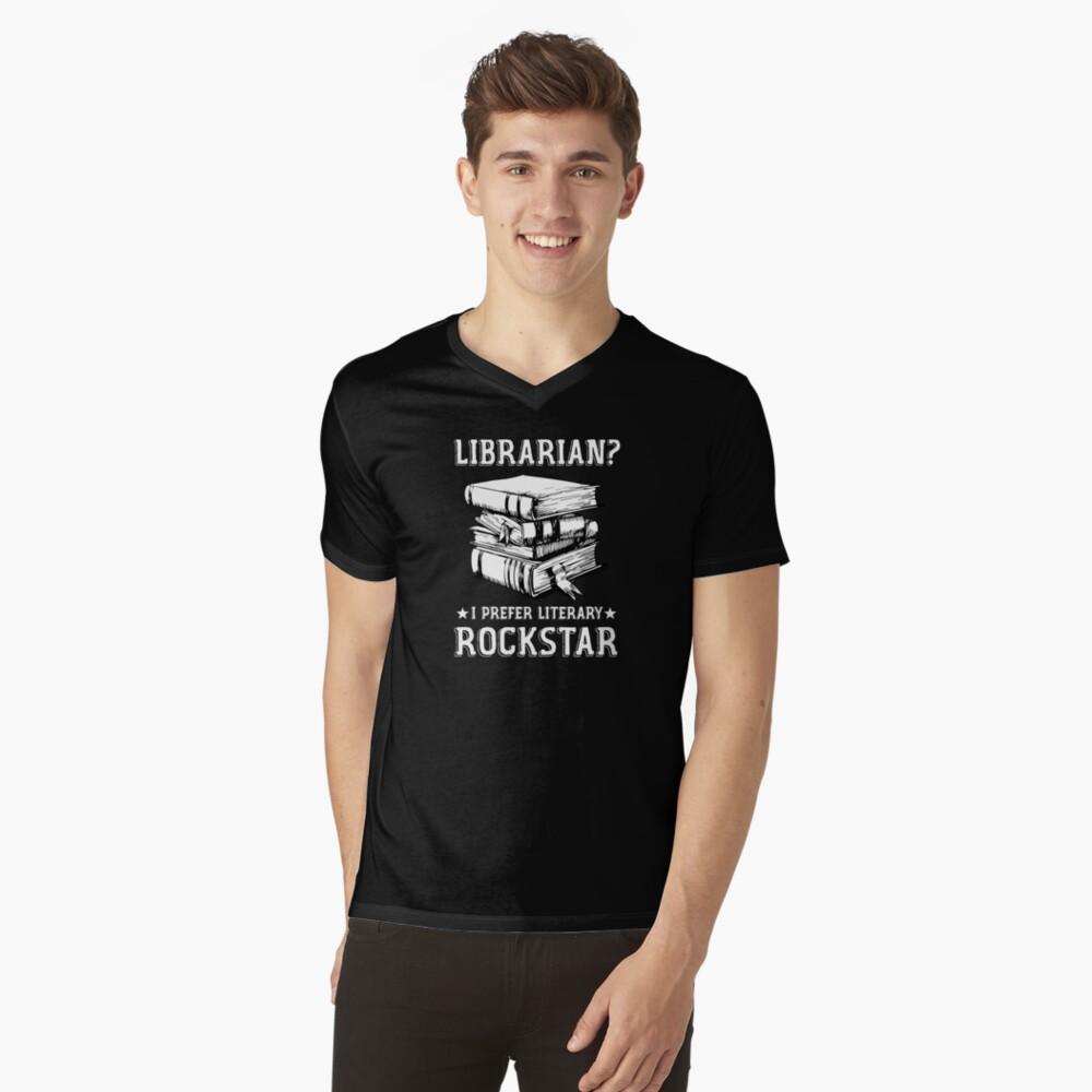 Librarian I Prefer Literary Rockstar (white) V-Neck T-Shirt