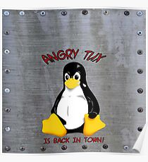 Angry Tux is back in town on a metal plate Poster